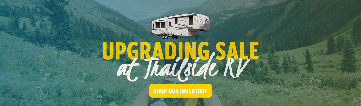 TrailsideRV_UpgradingSale_Banner_071619.jpg